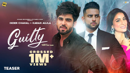 GUILTY LYRICS – KARAN AUJLA x INDER CHAHAL Teaser